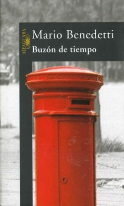 Buzón de tiempo BENEDETTI, Mario, 1920-2009