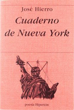 Cuaderno de Nueva York HIERRO, José, 1922-2002
