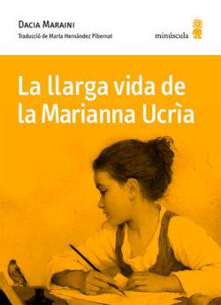 La Llarga vida de la Marianna Ucría MARAINI, Dacia