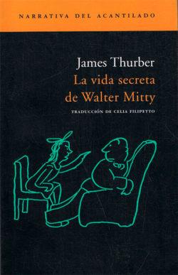 La Vida secreta de Walter Mitty  Thurber, James
