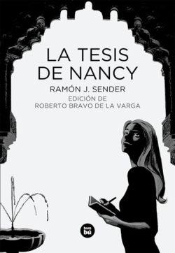 La tesis de Nancy  Sender, Ramón J.