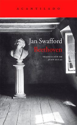 Beethoven : tormento y triunfo SWAFFORD, Jan