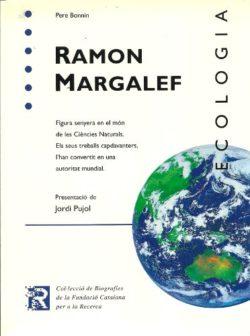Ramon Margalef: figura senyera en el món de les Ciències Naturals… Bonnín, Pere