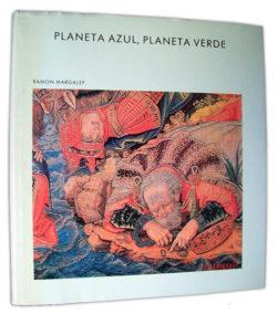 Planeta azul, planeta verde Margalef, Ramon