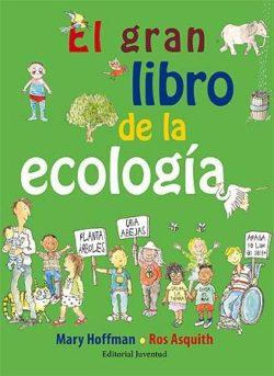 El Gran llibre de l'ecologia Hoffman, Mary