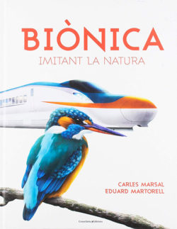 Biònica: imitant la natura Marsal, Carles