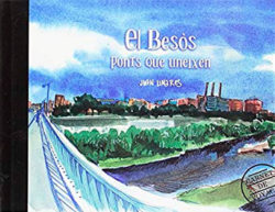El Besòs : ponts que uneixen LINARES, Juan