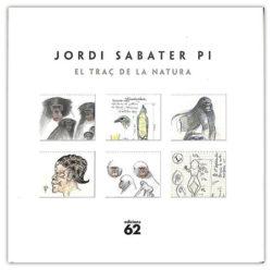 El Traç de la natura Sabater Pi, Jordi