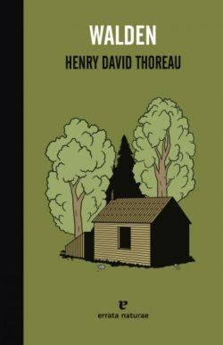 Walden Thoreau, Henry David