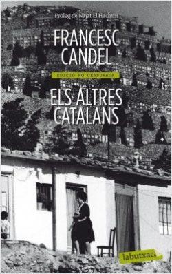 Els altres catalans CANDEL, Francisco