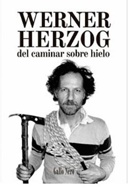 Del caminar sobre hielo Herzog, Werner