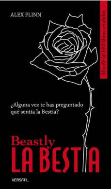 La Bestia = Beastly Flinn, Alex