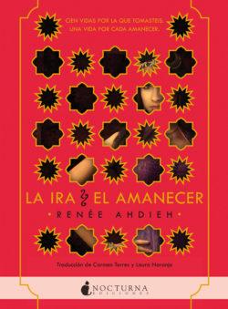La Ira y el amanecer Ahdieh, Renée