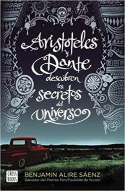 Sáenz, Benjamin Alire. Aristòtil i Dante descobreixen els secrets de l'univers