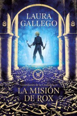 Gallego García, Laura. La Missió de la Rox