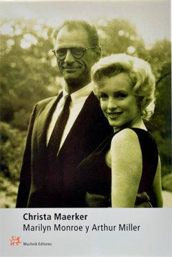 Marilyn Monroe y Arthur Miller Maerker, Christa