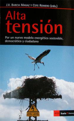 Alta tensión: por un nuevo modelo energético sostenible, democrático y ciudadano