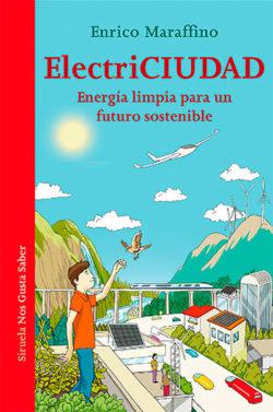 ElectriCiudad: energía limpia para un futuro sostenible MARAFFINO, Enrico