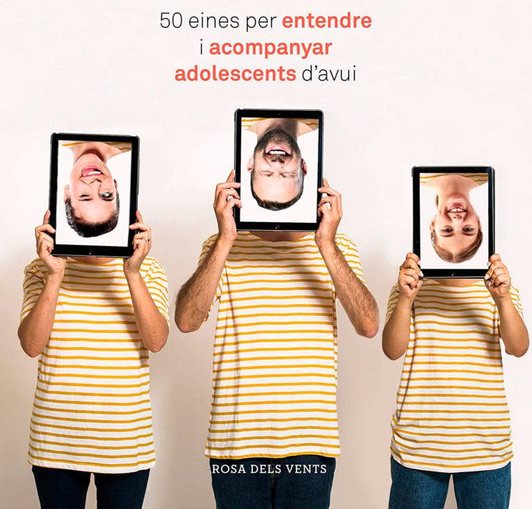 Mares i pares influencers : 50 eines per entendre i acompanyar els adolescents d'avui / Eva Bach i Montse Jiménez