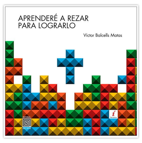 Victor Balcells  - Aprenderé a rezar para lograrlo