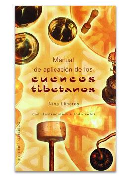 Manual de aplicación de los cuencos tibetanos LLINARES, NINA