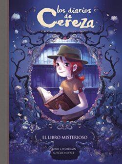 Los diarios de Cereza – El libro misterioso