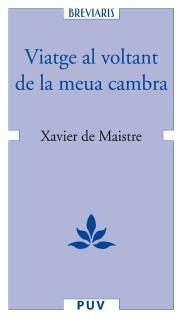 Viatge al voltant de la meua cambra MAISTRE, Xavier de