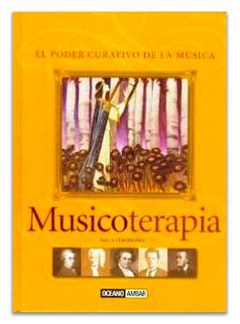 Musicoterapia: el poder curativo de la música LINGERMAN, Hal H.