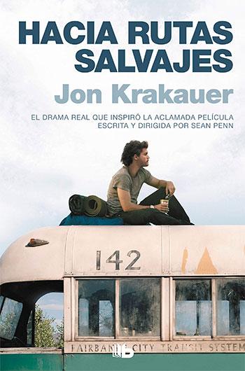 Hacia rutas salvajes KRAKAUER, Jon