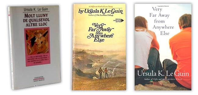 Molt lluny de qualsevol altre lloc LE GUIN, Ursula K.