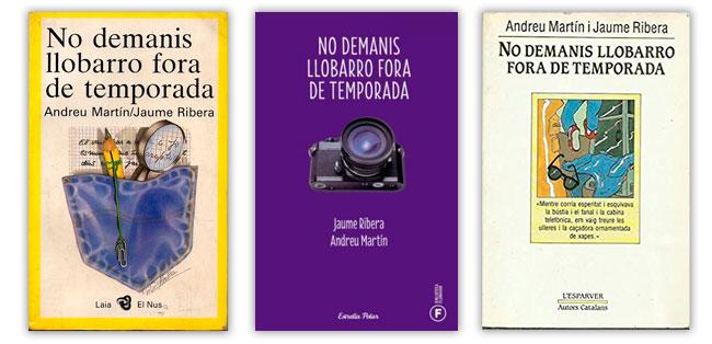 No demanis llobarro fora de temporada MARTÍN, Andreu / RIBERA, Jaume