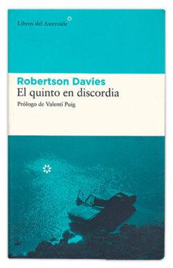 El quinto en discordia - Robertson Davies