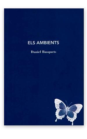 Els ambients BUSQUETS, Daniel