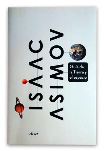 Guía de la tierra y el espacio 523 Asi Asimov, Isaac (1920-1992)