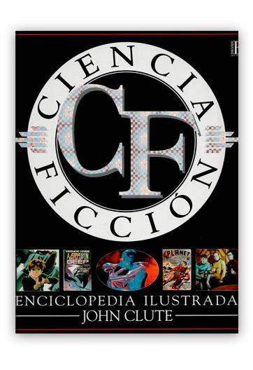 Ciencia ficción Enciclopedia il·lustrada CLUTE, John