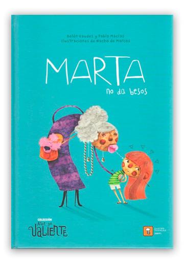 Marta no da besos GAUDES, Belén