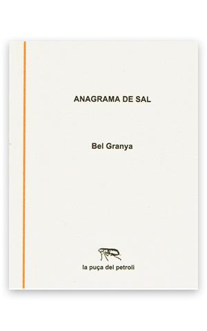 Anagrama de sal GRANYA, Bel