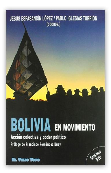 Bolivia en movimiento: acción colectiva y poder político ALBÓ, Xavier