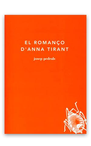 El romanço d'Anna Tirant Els diaris de Bolló 2 PEDRALS, Josep