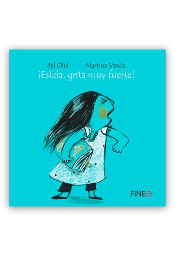 ¡Estela, grita muy fuerte! OLID, Bel