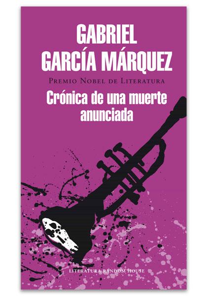 Crónica de una muerte anunciada GARCÍA MÁRQUEZ, Gabriel