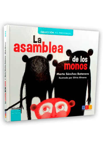 La Asamblea de los monos SÁNCHEZ BATANERO, Marta