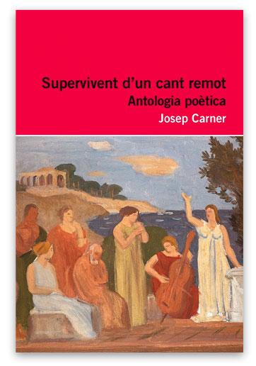 Supervivent d'un cant remot CARNER, Josep