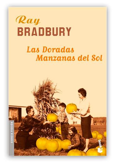 Las Doradas manzanas del sol BRADBURY, Ray