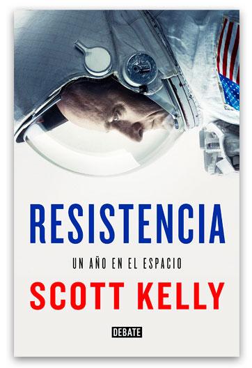 Resistencia : un año en el espacio 629.19 Kel Kelly, Scott