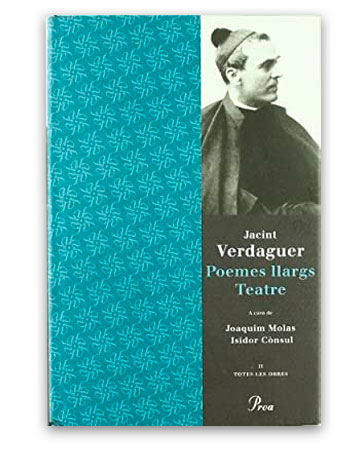 Poemes llargs; Teatre VERDAGUER, Jacint