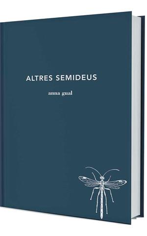 Altres semideus GUAL, Anna