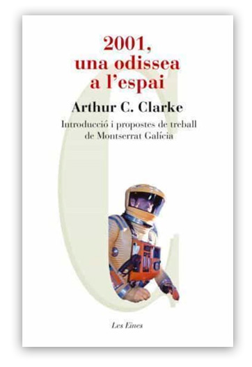 2001, una odissea a l'espai CLARKE, Arthur C.