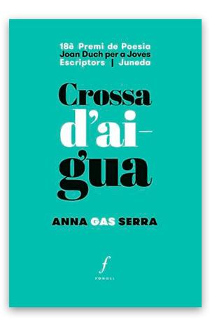 Crossa d'aigua GAS SERRA, Anna
