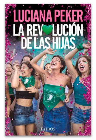 La revolución de las hijas PEKER, Luciana